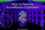 Big techs uhæmmede høst af dine og mine personlige data er ikke vores største problem. Det er big techs monopoler, der for alvor fratager os vores frihed og truer os på eksistensen. Sådan lyder det fra Cory Doctorow i hans nye minibog 'How to Destroy Surveillance Capitalism'. Jon Lund anmelder bogen