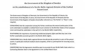 Ifølge den svenske regering blev der sidste år opnået politisk enighed mellem Danmark, Sverige og de baltiske lande om at etablere en regional afdeling af den europæiske patentdomstol. Aftalen lå klar, men papirerne blev aldrig underskrevet af den danske regering. Dokument fra det svenske justitsministerium