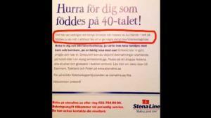 """Det svenske rederi Stena Line har lanceret en kampagne mod dem, der er født i 1940'erne - et """"herligt årti, hvor masser af sjov skete"""". De skal blandt andet sejle til Tyskland og Polen."""