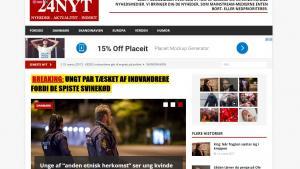 24Nyt.dk er navnet på et nyt dansk medie, som åbenlyst spekulerer i falske nyheder, fordrejninger og spredning af indvandrerkritisk materiale