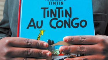 Da Tintin i Congo udkom i både Danmark og Sverige i 70-erne var det under stor opstandelse. Forlaget Carlsens direktør herhjemme havde besluttet ikke at udgive Tintin i Congo, men den kom dog ud på dansk i 1975.