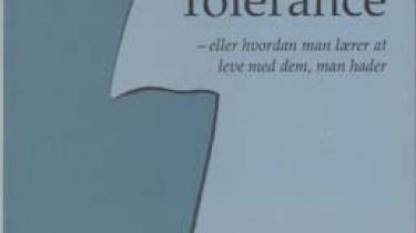 Bredsdorffs og Kjældgaards inciterende fremstilling og diskussion af begrebet tolerance