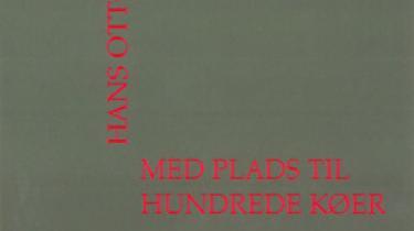 Kritikerprisen for 2007 tildeles Hans Otto Jørgensen for romanen 'Med Plads til hundrede køer'om landmandsparret Ejnar og Ida og deres to sønner Axel og Rune