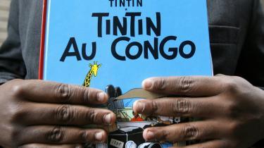 Selv i Tintins hjemland, Belgien, har -Tintin i Congo- skabt røre og retssager for sine koloniale synspunkter. I 2007 lagde den congolesiske studerende Mbutu Mondondo sag an mod forlaget og kaldte bogen for racistisk og krævede et fogedforbud, der skulle trække bogen tilbage fra handlen. Hans sag blev forsøgt afvist af statsadvokaten i Bruxelles.