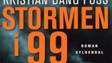 I anledning af Montanas Litteraturpris bringer Information boguddrag fra de nominerede værker. Her prologen og første kapitel af Kristian Bang Foss' roman 'Stormen i 99'