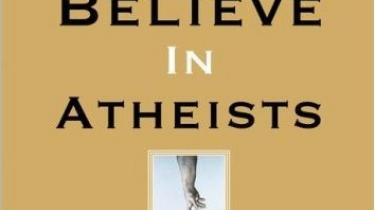Den nye ateisme og den religiøse fanatisme har det fundamentalistiske til fælles. Begge tror naivt på, at det kan lade sig gøre at udrydde det onde, hævder ny bog