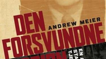 Journalisten Andrew Meier tegner et levende portræt af kommunismens guldalder i sin fængende bog om en forsvundet spion