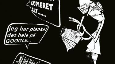 Studerende på danske universiteter og gymnasier kopierer i stigende grad andres tekster, når de skriftlige opgaver skal laves. De unge mener ikke, der noget galt i denne metode
