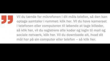 Selv om Hacking Teams værktøjer kan gøre det sværere at være kriminel i Danmark, gør det det mindst lige så svært at være menneskeretsaktivist eller regimekritisk i Sudan eller Egypten