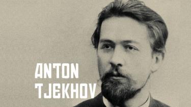 Tjekhovs replikker virker overrumplende moderne i dag. Og med værker som 'Mågen', 'Tre Søstre' og 'Kirsebærhaven' er han stadig hyppigt aktuel i Rusland – og i resten af verden