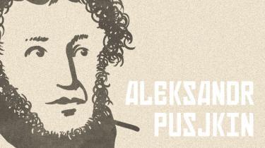 Pusjkins (1799–1837) poesi virker ubesværet og tidsløs, let og dyb. Hans genialitet kan sammenlignes med Mozarts