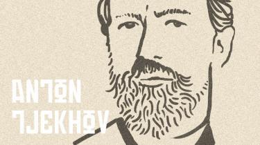Anton Tjekhov (1860-1904) turde og kunne færdes nede hos sine personer og identificere sig med dem