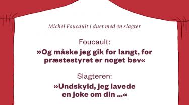 I Informations spalter har en større debat udspillet sig om filosoffen Michel Foucault det seneste år. Det skete efter et gammelt interview dukkede op, hvor filosoffen taler om sit forhold til det spirituelle. Det er kontroversielt i lyset af hans tilsyneladende begejstrede holdning til revolutionen i Iran