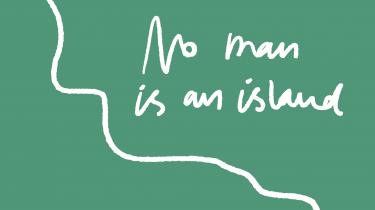 John Donnes berømte digt fra 1624 'No Man is an Island' taler ind i en ny tid med Brexit, skærpede grænser mellem nationerne og øen Lindholm. 15 danske digtere genfortolker digtet