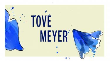 Tove Meyer færdes i et ordlandskab og forvandler sine sansninger til tegn