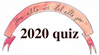Test dig selv og se, hvor godt du fulgte med i det herrens år 2020. Selvom meget ikke er, som det plejer i denne tid, har vi traditionen tro set tilbage på året der gik med intet mindre end 100 spørgsmål. Rigtig god fornøjelse!