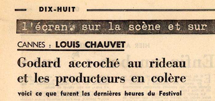 """Kaos i Cannes i 1968. """"Godard hænger i gardinerne og producerne er rasende"""", siger overskrift fra den franske avis Le Figaro, den 18. maj 1968"""
