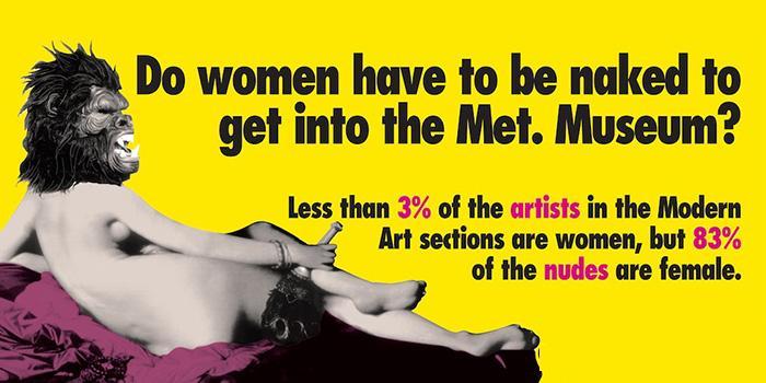 Den feministiske newyorker-gruppe Guerrilla Girls har siden 1985 sat fokus på kvindeundertrykkelse i kunstverdenen. Her bruger de Ingres' kendte maleri 'La grande odalisque' fra 1814 i en kampagne for deres budskab. Også herhjemme er kvindelige kunstnere underrepræsenteret på museerne, viser ny undersøgelse