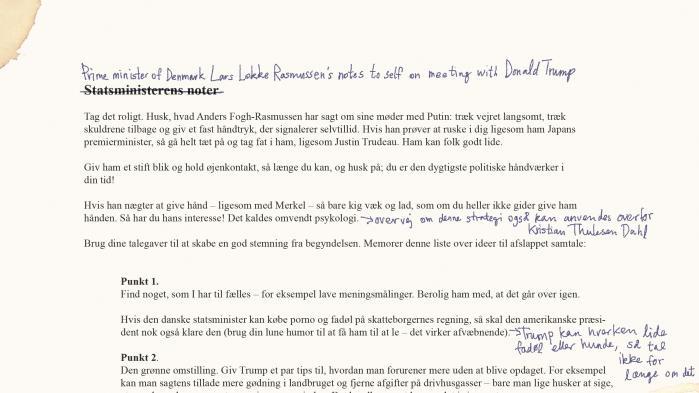 Statsminister Lars Løkke Rasmussen har forberedt et talepapir, som skal hjælpe ham under mødet med den amerikanske præsident. Information er kommet i besiddelse af papiret. Det viser, at Løkke vil bryde isen ved at tale om deres fælles interesse for hård forhandlingsteknik og stram udlændingepolitik