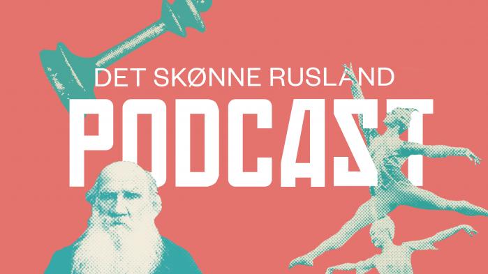 Lasse Jensen er vært på en ny podcastserie i ti afsnit, hvor du hver dag kan lære en ny stor russer at kende. Hør de første to afsnit her